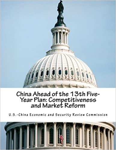 China Ahead of the 13th Five-Year Plan Competitiveness and Market Reform