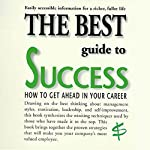 The Best Guide to Success: How to Get Ahead in Your Career | Barbara Somervill