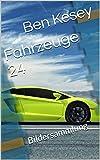 Fahrzeuge 24: Bildersammlung (German Edition)