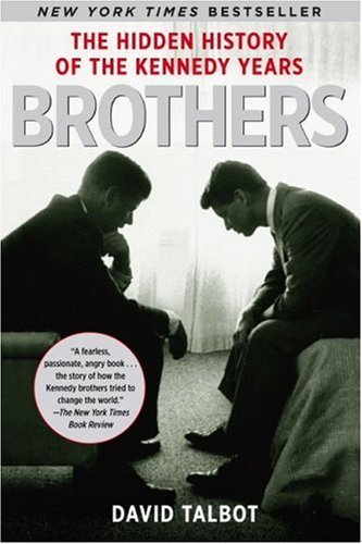 Brothers: The Hidden History of the Kennedy - Pentagon City In Shops