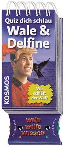 Quiz dich schlau - Wale & Delfine: Wo schläft der Wal? (Willi wills wissen)