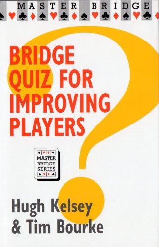 Bridge Quiz for Improving Players (Master Bridge Series)