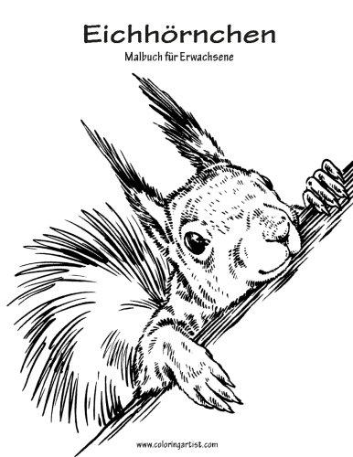Amazon.com: Eichhörnchen-Malbuch für Erwachsene 1 (Volume 1) (German ...