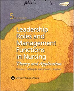 Leadership Roles and Management Functions in Nursing Theory