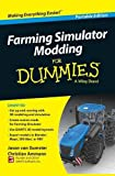 Farming Simulator Modding For Dummies (For Dummies Series)