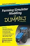 Farming Simulator Modding For Dummies, Portable Edition (For Dummies Series)
