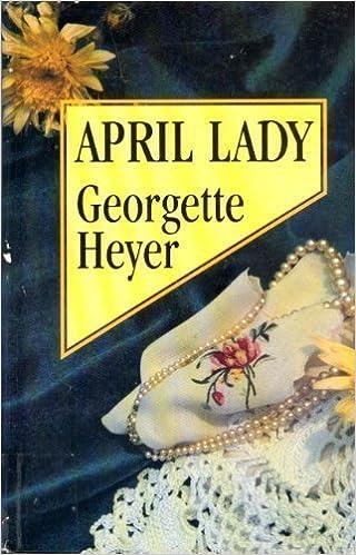 April Lady by Georgette Heyer (1992-04-02)