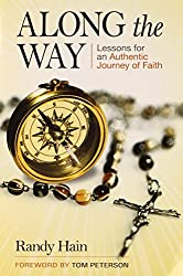 Along the Way: Lessons for an Authentic Journey of Faith