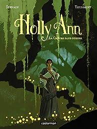 Holly Ann, tome 1 : La chèvre sans cornes par Kid Toussaint