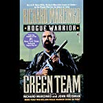 Rogue Warrior: Green Team | Richard Marcinko