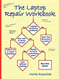 The Laptop Repair Workbook: An Introduction to