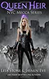 Queen Heir (NYC Mecca Series) (Volume 1)