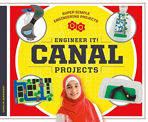 Engineer It! Canal Projects (Super Simple Engineering Projects)