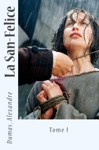 Read Online La San-Felice: Tome I (French Edition) pdf