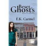 Beset By Ghosts: Haunted Town Series Book 1