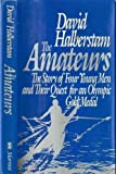 The Amateurs, David Halberstam, 0688049486