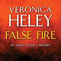 False Fire Audiobook by Veronica Heley Narrated by Patience Tomlinson