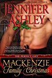 Mackenzie Family Christmas: The Perfect Gift (Mackenzies Series)