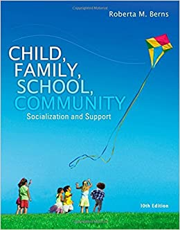 Book Child, Family, School, Community: Socialization and Support by Roberta M. Berns (2015-01-01)