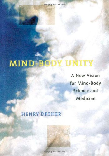 Mind-Body Unity: A New Vision for Mind-Body Science and Medicine ebook