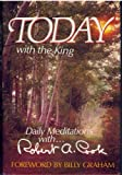 Today with the King: Daily meditations with-- Robert A. Cook