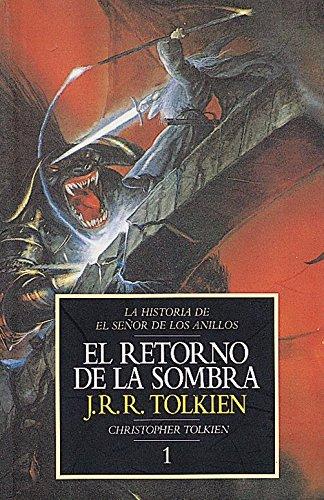 Descargar Libro El Retorno De La Sombra. Historia De El Señor De Los Anillos, I J. R. R. Tolkien