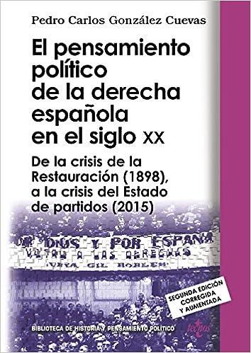 El pensamiento político de la derecha española en el siglo XX: De ...