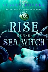 Rise of the Sea Witch (Unfortunate Soul Chronicles) (Volume 1) Paperback