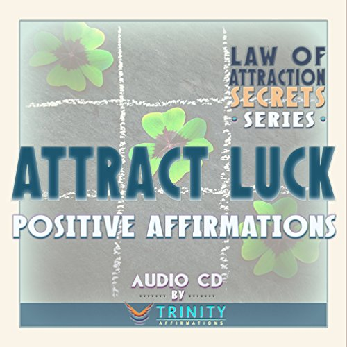Law of Attraction Secrets Series: Attract Luck Positive Affirmations audio CD by TrinityAffirmations