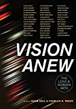 Download Vision Anew: The Lens and Screen Arts in PDF ePUB Free Online