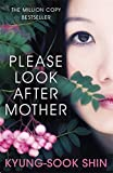 Front cover for the book Please Look After Mother by Kyung-Sook Shin