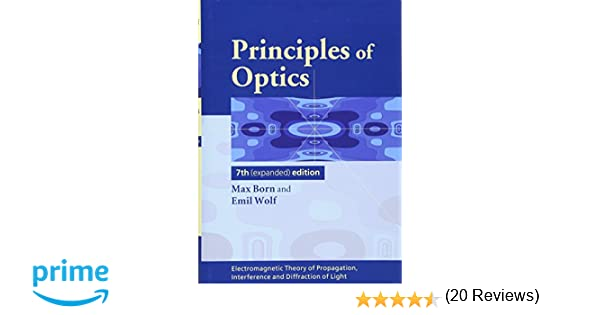 Principles of optics electromagnetic theory of propagation principles of optics electromagnetic theory of propagation interference and diffraction of light max born emil wolf a b bhatia p c clemmow fandeluxe Choice Image
