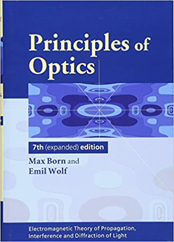 Principles of optics electromagnetic theory of propagation principles of optics electromagnetic theory of propagation interference and diffraction of light 7th edition fandeluxe Choice Image