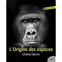 L'origine des espèces (Les grands classiques Culture commune) (French Edition)