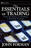 The Essentials of Trading : From the Basics to Building a Winning Strategy (Wiley Trading)