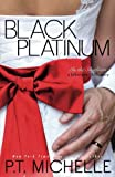 Black Platinum: Volume 6 (In the Shadows)