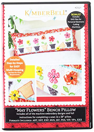 May Flowers Bench Pillow Embroidery CD by Kimberbell (KD521)