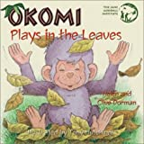 Okomi Plays in the Leaves, Helen Dorman and Clive Dorman, 158469047X