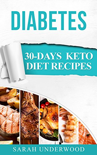 Keto Diet 30-Day Meal Plans For Weight Loss & Diabetes: 30-Day Keto Diet Recipes & Meal Plans