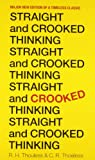 Straight and Crooked Thinking, R. H. Thouless, 1444117181