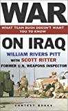War on Iraq, William Rivers Pitt and Scott Ritter, 1893956385