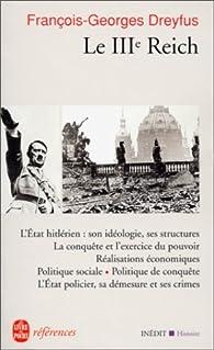 Le IIIè Reich par François-Georges Dreyfus