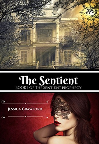 the-sentient-the-sentient-prophecy-book-1