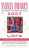 Sydney Omarr's Day-by-Day Astrological Guide for the Year 2007: Libra, Trish MacGregor and Carol Tonsing, 0451218876