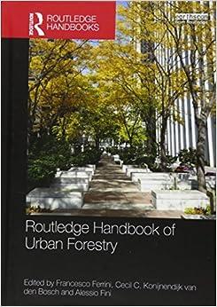 Routledge Handbook of Urban Forestry (Routledge Handbooks)