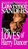 The Loves of Harry Dancer, Lawrence Sanders, 0425084736
