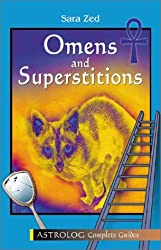 Omens And Superstitions: Complete Guide (Astrolog Complete Guides)