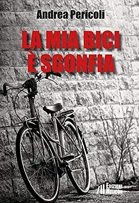 Amazonit La Mia Bici è Sgonfia Andrea Pericoli Libri