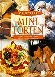 Dr. Oetker Mini-Torten: Backen in kleinen Formen bringt vielfältigen Genuß