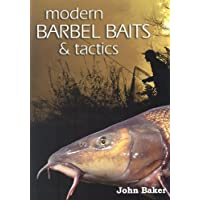 Modern Barbel Baits and Tactics